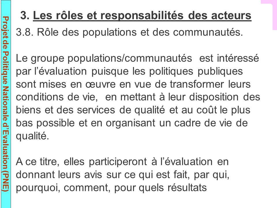 Projet de Politique Nationale dEvaluation (PNE) 3.8.