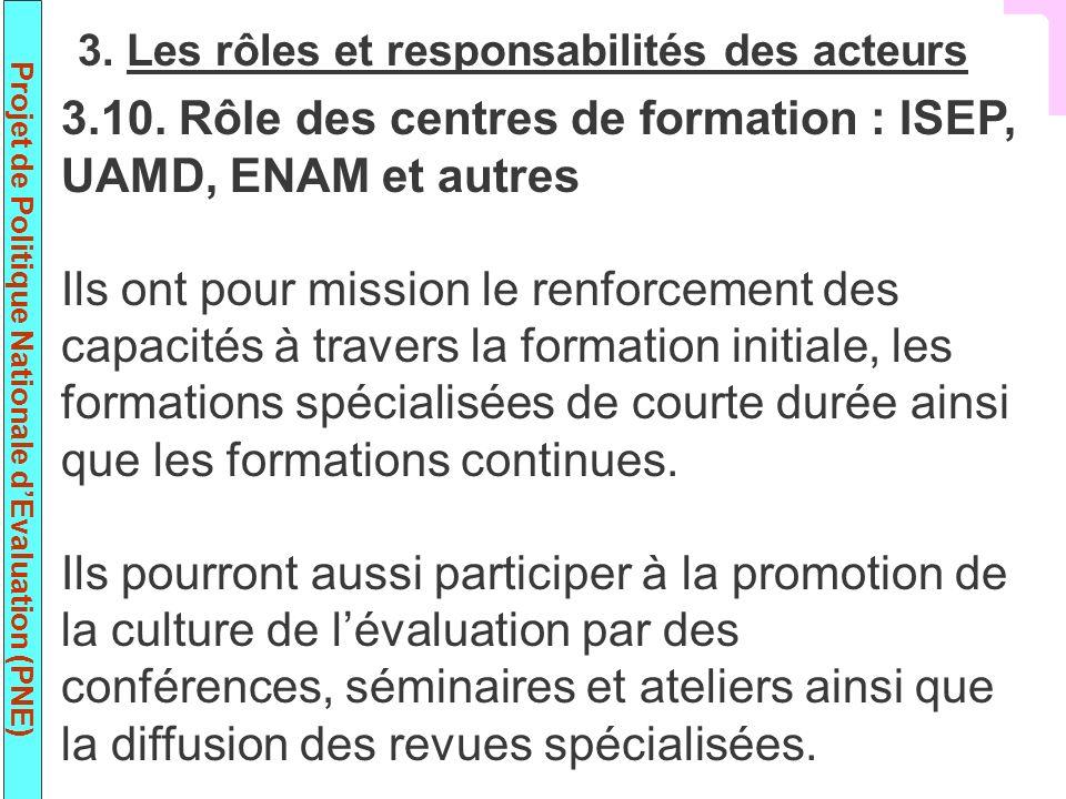 Projet de Politique Nationale dEvaluation (PNE) 3.10.