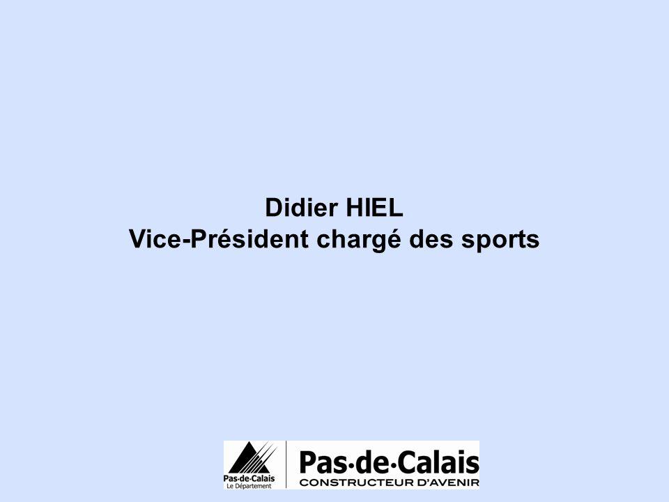 Didier HIEL Vice-Président chargé des sports