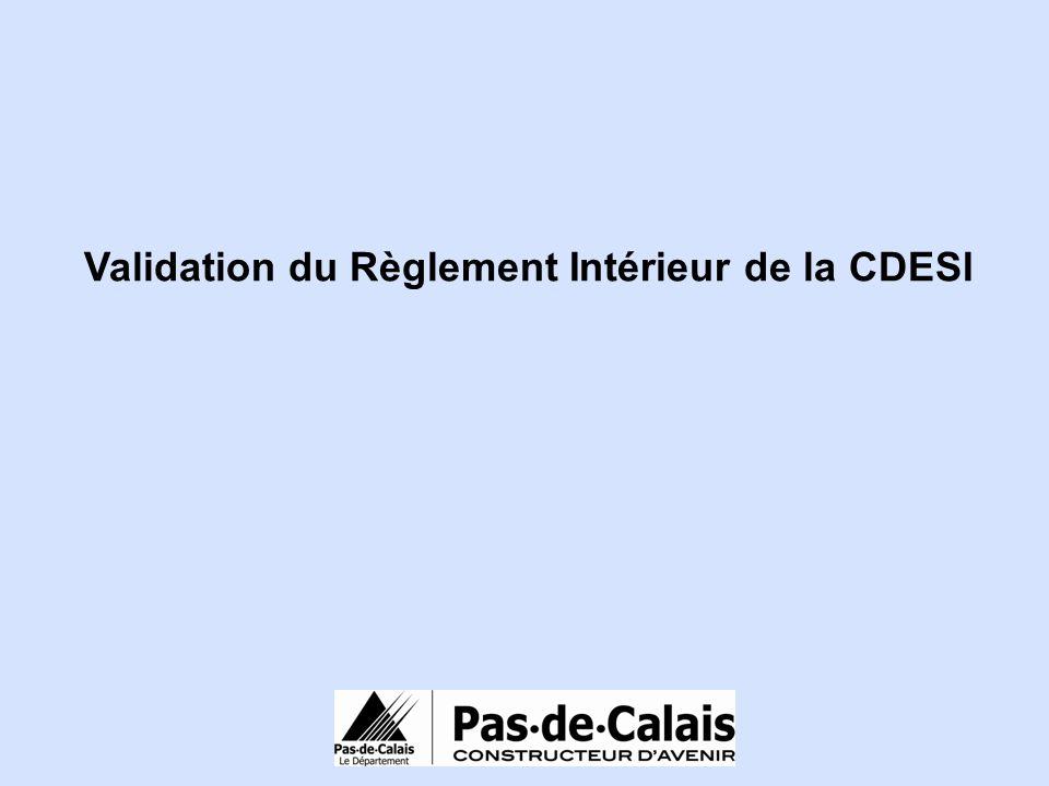 Validation du Règlement Intérieur de la CDESI