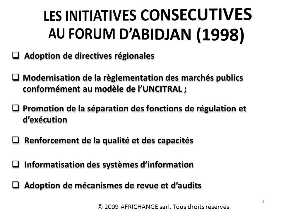 3 Adoption de directives régionales Informatisation des systèmes dinformation © 2009 AFRICHANGE sarl.