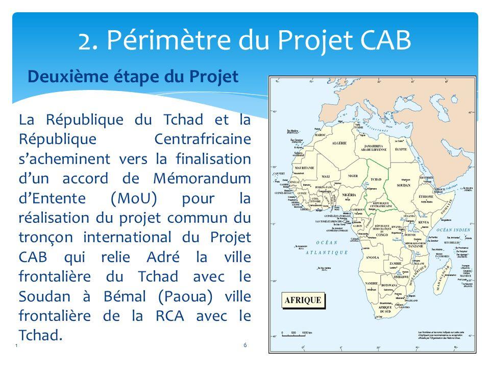 Deuxième étape du Projet La République du Tchad et la République Centrafricaine sacheminent vers la finalisation dun accord de Mémorandum dEntente (Mo