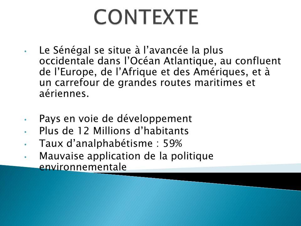 Le Sénégal se situe à lavancée la plus occidentale dans lOcéan Atlantique, au confluent de lEurope, de lAfrique et des Amériques, et à un carrefour de