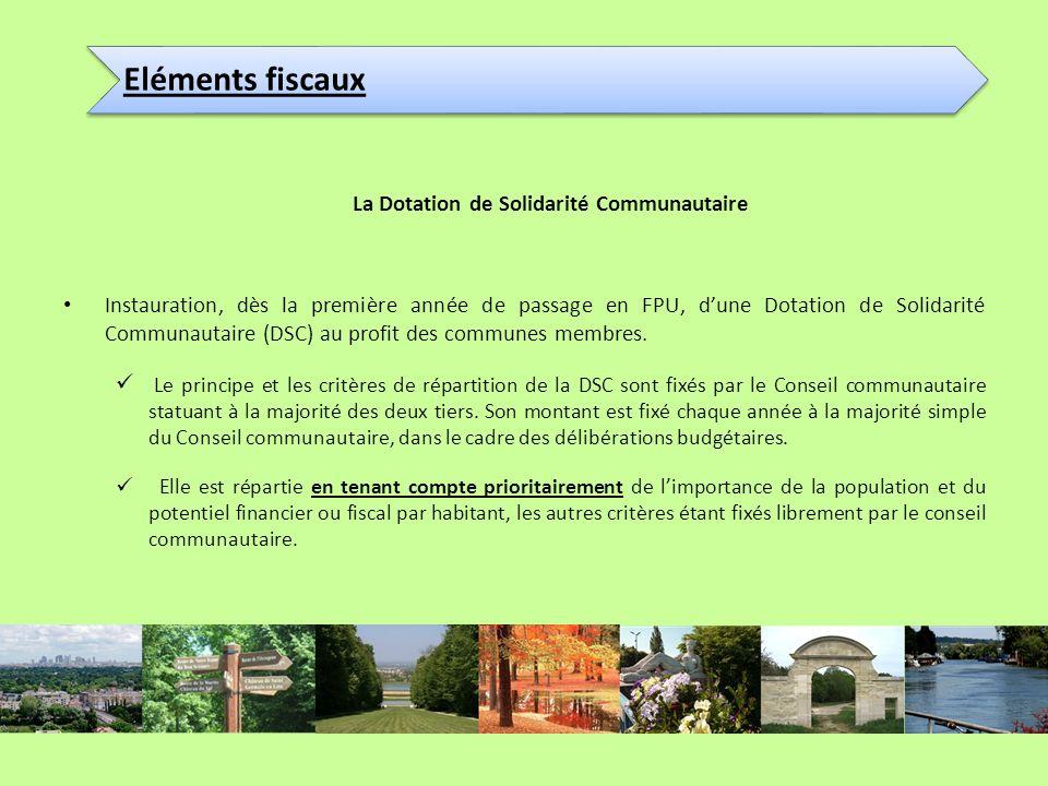 La Dotation de Solidarité Communautaire Instauration, dès la première année de passage en FPU, dune Dotation de Solidarité Communautaire (DSC) au prof