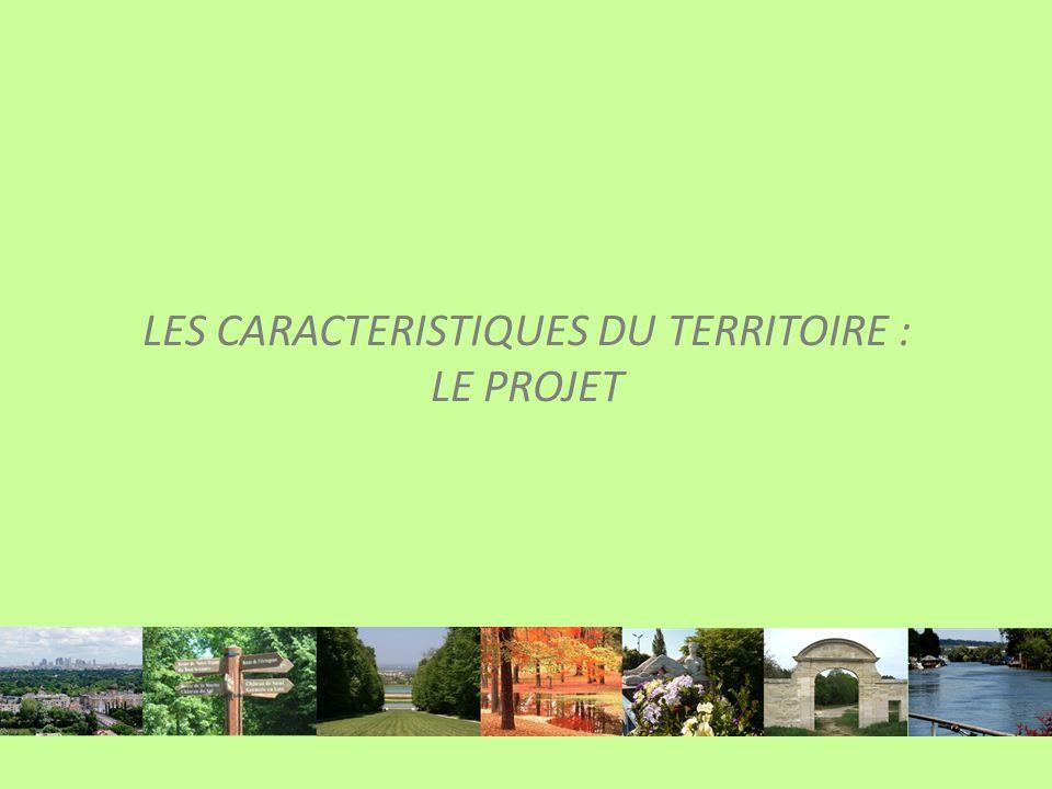 LES CARACTERISTIQUES DU TERRITOIRE : LE PROJET