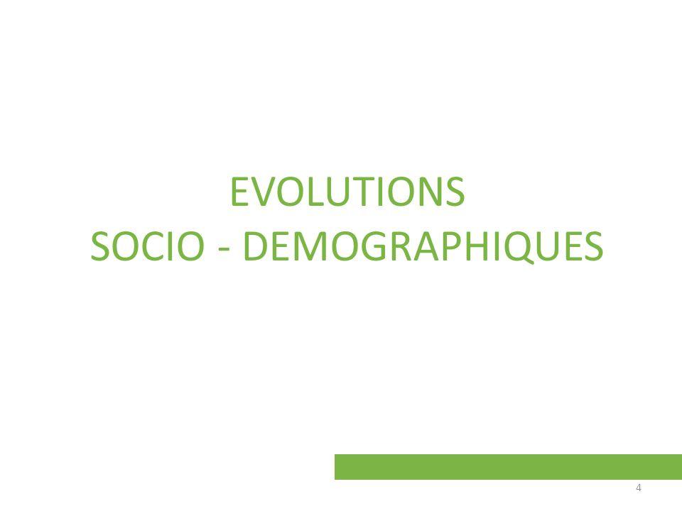 EVOLUTIONS SOCIO - DEMOGRAPHIQUES 4
