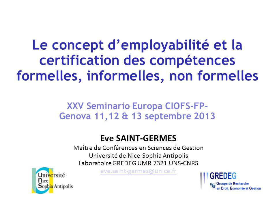 Le concept demployabilité et la certification des compétences formelles, informelles, non formelles XXV Seminario Europa CIOFS-FP– Genova 11,12 & 13 s