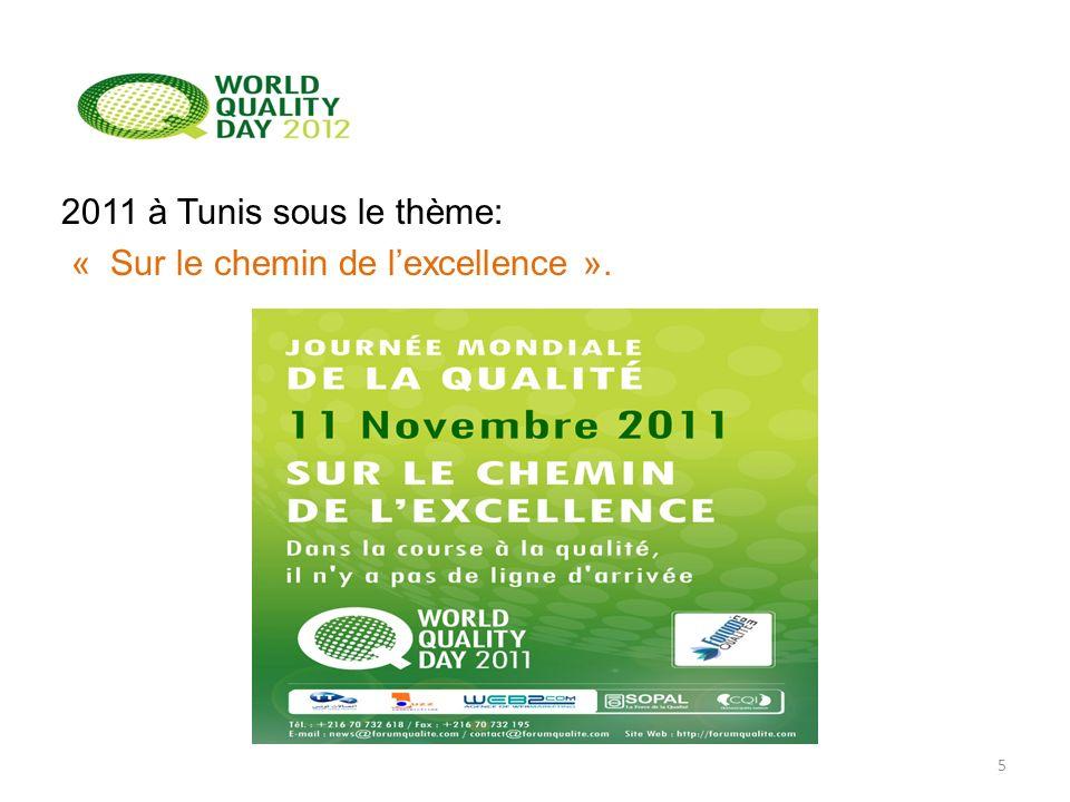 2011 à Tunis sous le thème: « Sur le chemin de lexcellence ». 5