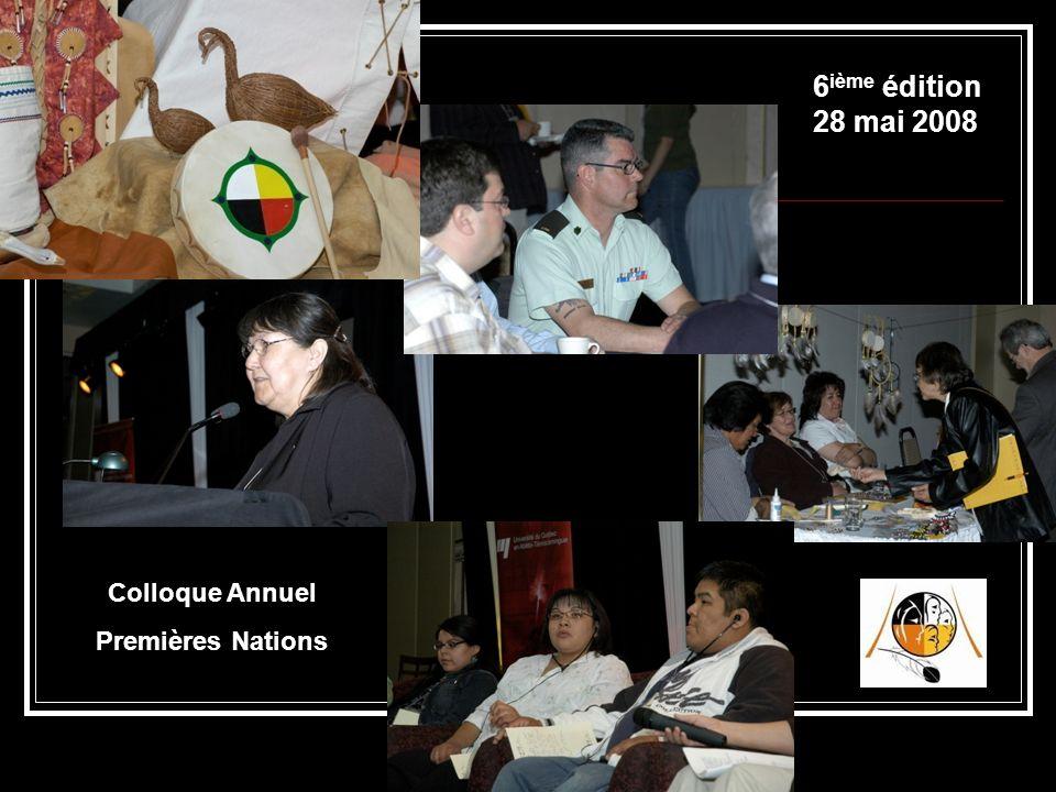 Colloque Annuel Premières Nations 6 ième édition 28 mai 2008