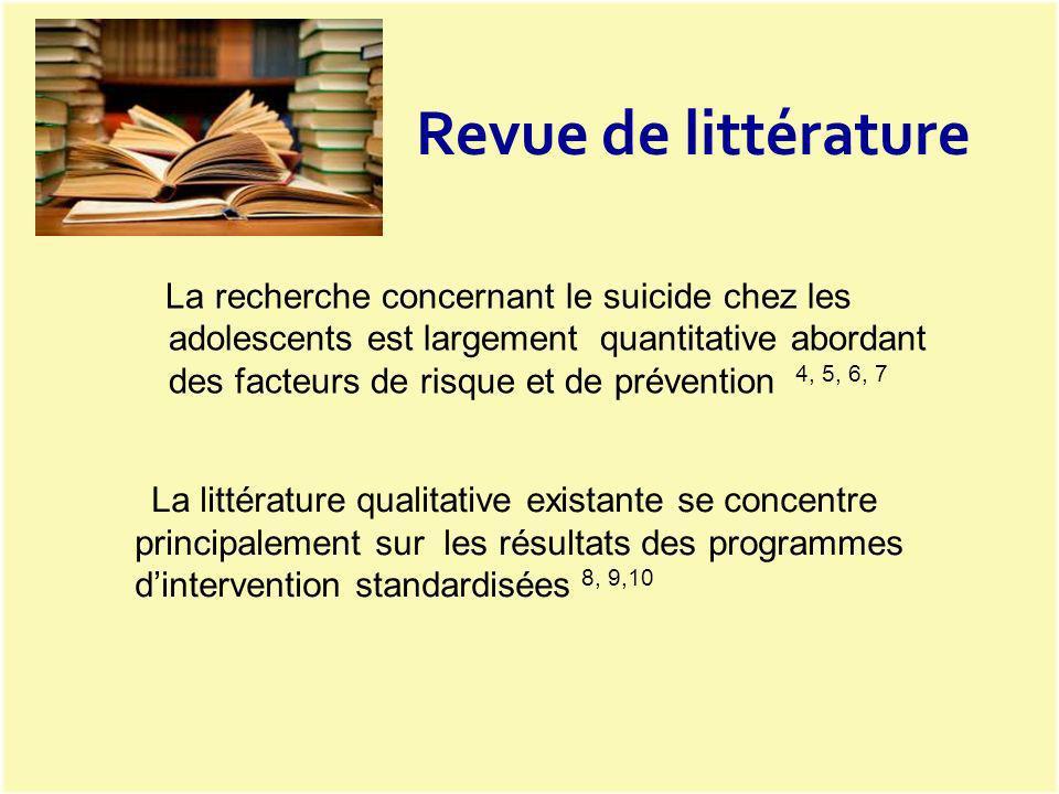 La littérature qualitative existante se concentre principalement sur les résultats des programmes dintervention standardisées 8, 9,10 Revue de littéra