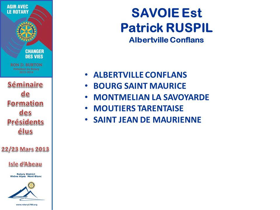 SAVOIE Est Patrick RUSPIL Albertville Conflans ALBERTVILLE CONFLANS BOURG SAINT MAURICE MONTMELIAN LA SAVOYARDE MOUTIERS TARENTAISE SAINT JEAN DE MAUR