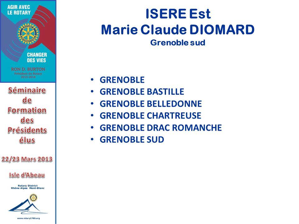 ISERE Est Marie Claude DIOMARD Grenoble sud GRENOBLE GRENOBLE BASTILLE GRENOBLE BELLEDONNE GRENOBLE CHARTREUSE GRENOBLE DRAC ROMANCHE GRENOBLE SUD