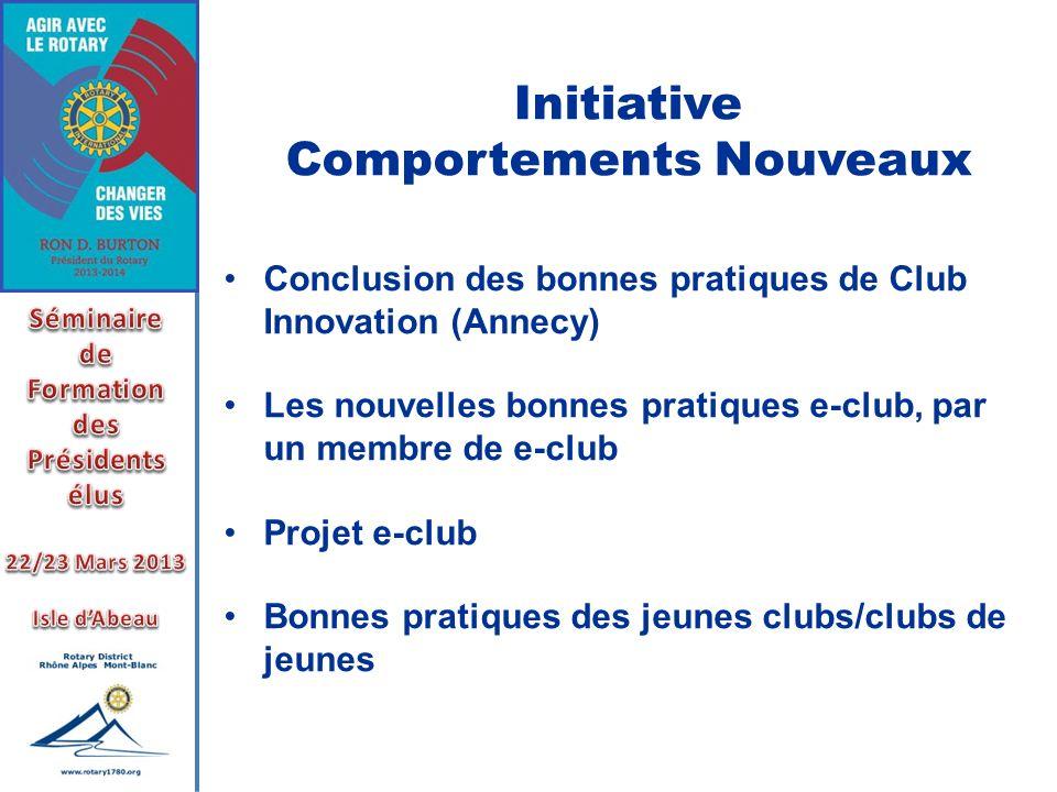 Initiative Comportements Nouveaux Conclusion des bonnes pratiques de Club Innovation (Annecy) Les nouvelles bonnes pratiques e-club, par un membre de
