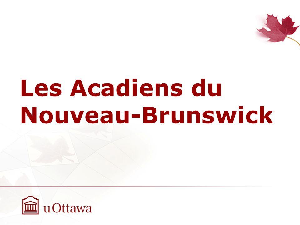 Les Acadiens du Nouveau-Brunswick