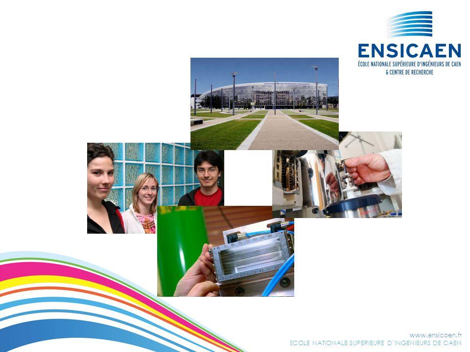 www.ensicaen.fr ECOLE NATIONALE SUPERIEURE DINGENIEURS DE CAEN