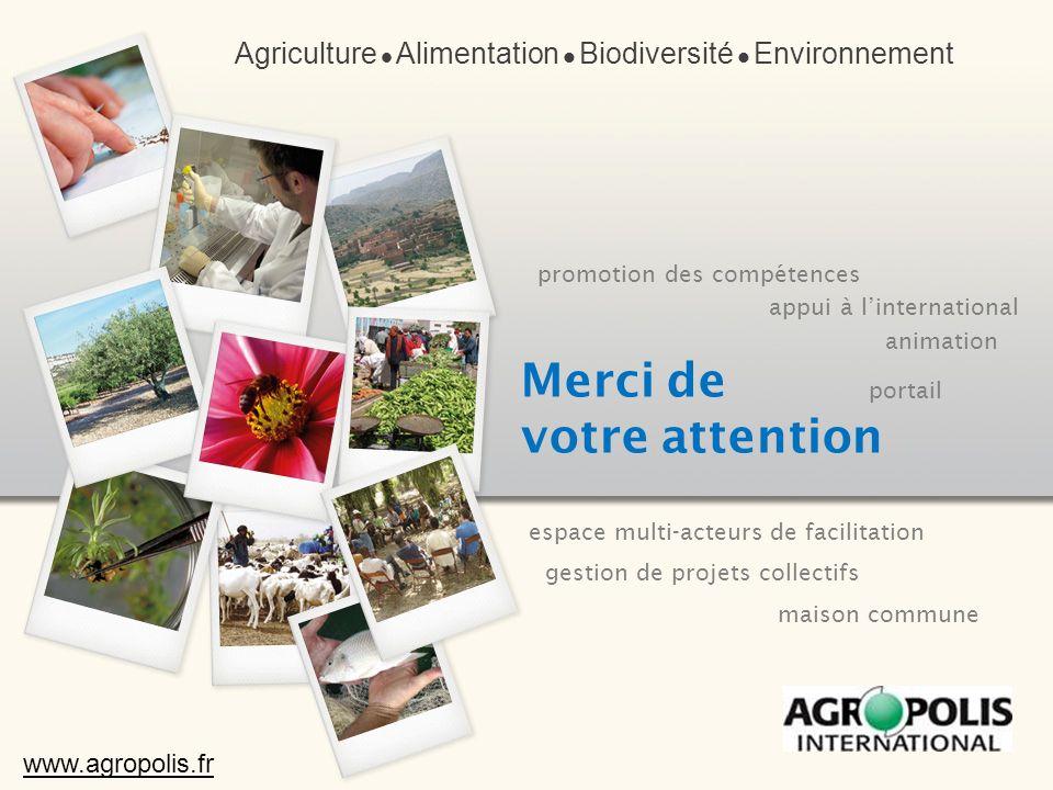 Agriculture Alimentation Biodiversité Environnement www.agropolis.fr promotion des compétences animation gestion de projets collectifs appui à lintern