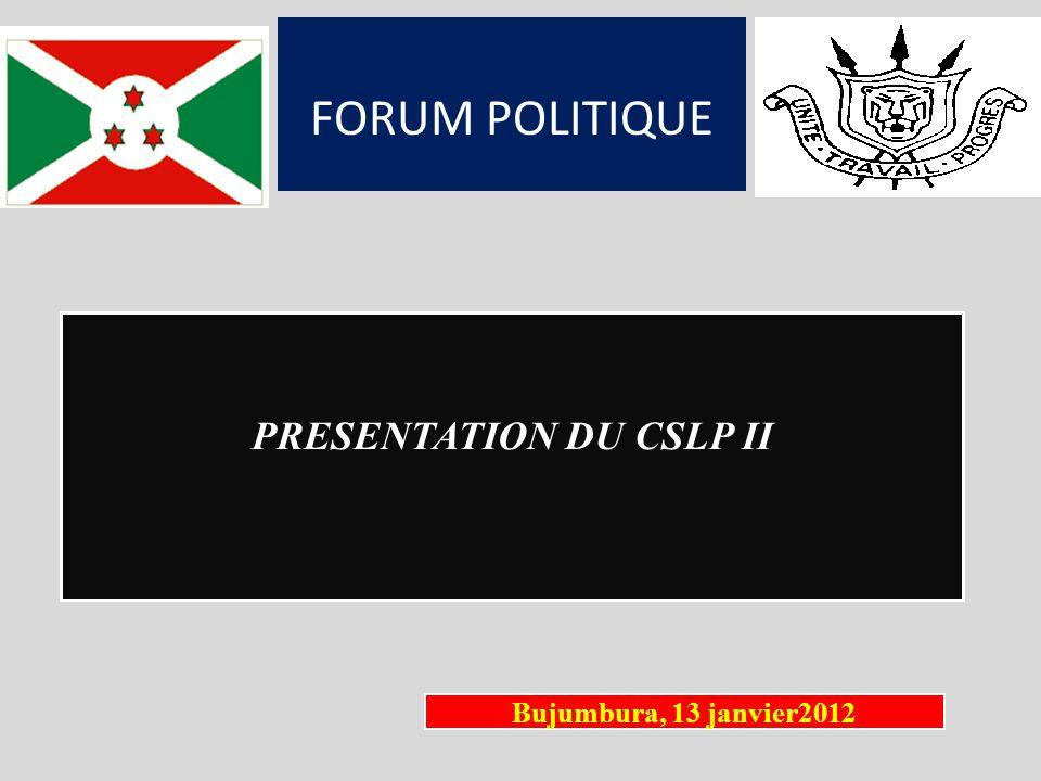 1/14 FORUM POLITIQUE PRESENTATION DU CSLP II Bujumbura, 13 janvier2012
