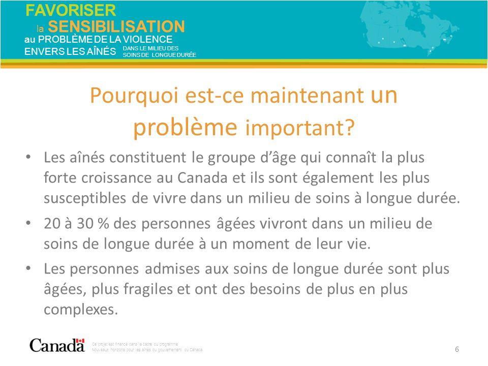 FAVORISER la SENSIBILISATION Ce projet est financé dans le cadre du programme Nouveaux horizons pour les aînés du gouvernement du Canada.