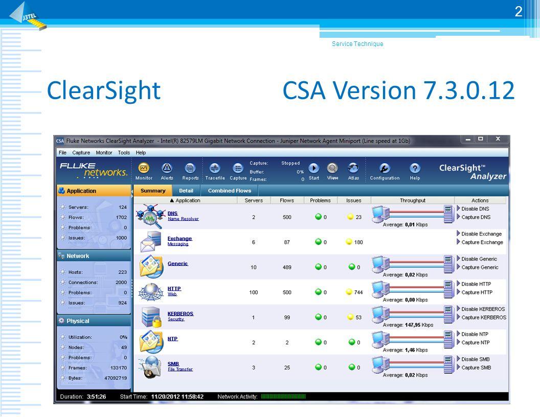 CSA Nouveautés Fonctionne sous Windows 7 en environnement 64bits Ouverture de traces jusquà 4Go via module Atlas Note 4Go permet de capturer pendant 12 minutes sur un lien à 100 Mbps à 50% de charge Navigation simplifiée via Atlas Service Technique 3