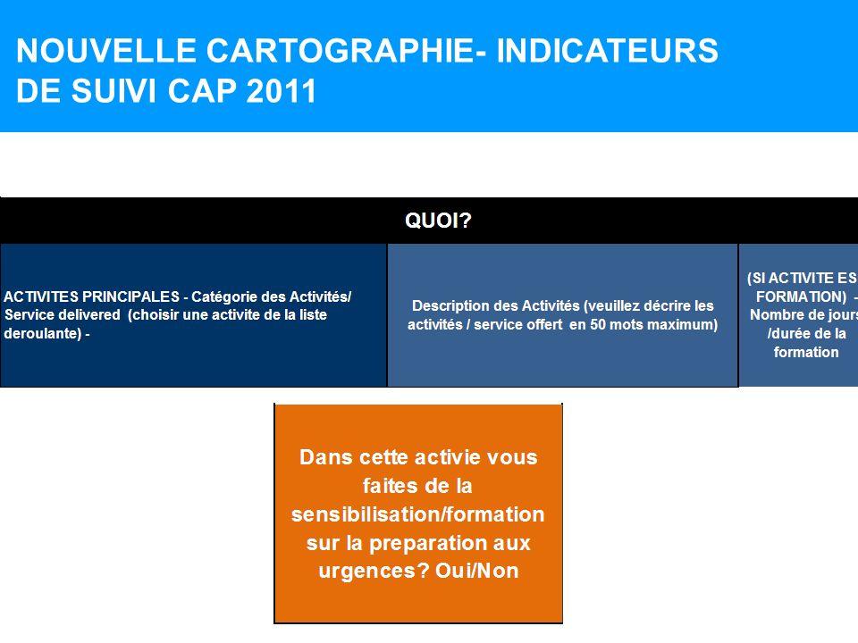 NOUVELLE CARTOGRAPHIE- INDICATEURS DE SUIVI CAP 2011