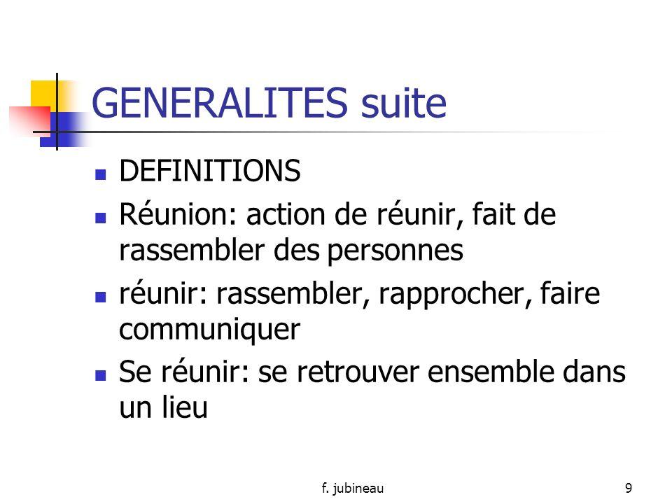 f. jubineau19 GENERALITES suite Qui sont-ils?