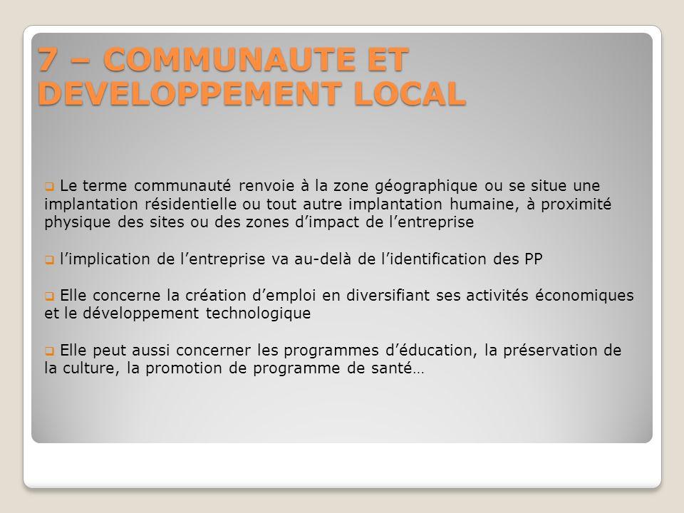 7 – COMMUNAUTE ET DEVELOPPEMENT LOCAL Le terme communauté renvoie à la zone géographique ou se situe une implantation résidentielle ou tout autre impl