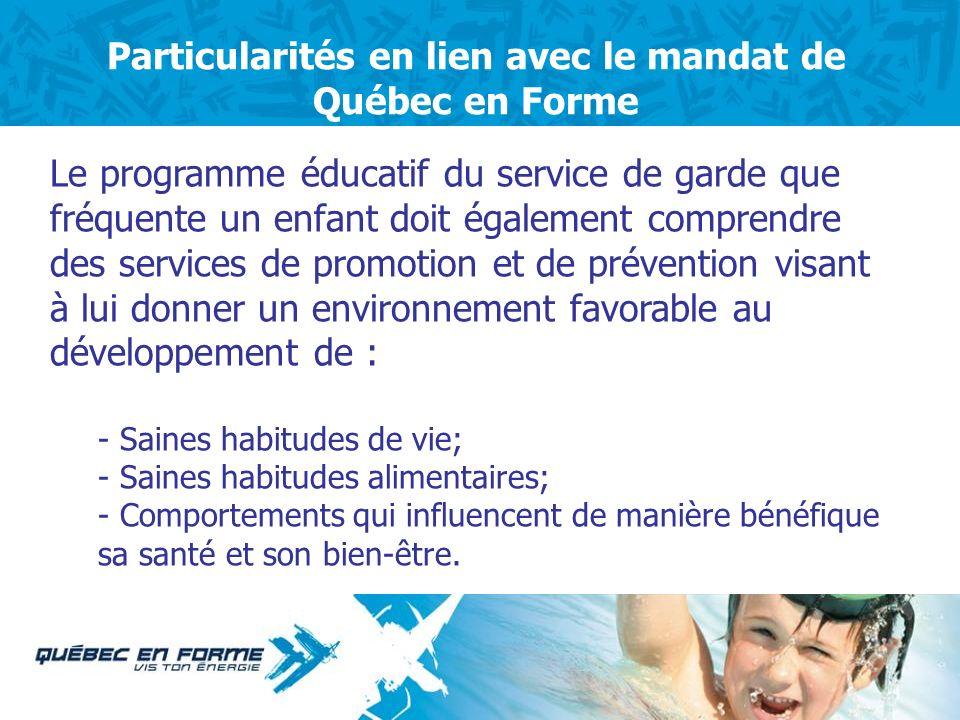 Pourquoi une collaboration entre Québec en Forme et le Regroupement des CPE? Parce que les Centres de la Petite Enfance sont des acteurs importants au