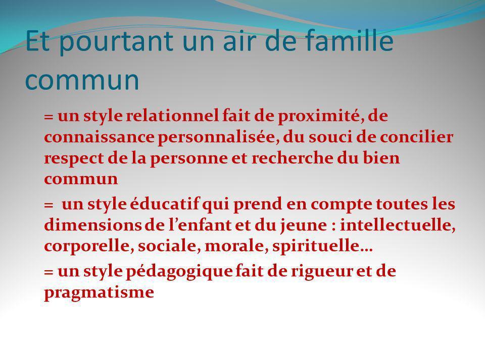 Et pourtant un air de famille commun = un style relationnel fait de proximité, de connaissance personnalisée, du souci de concilier respect de la pers