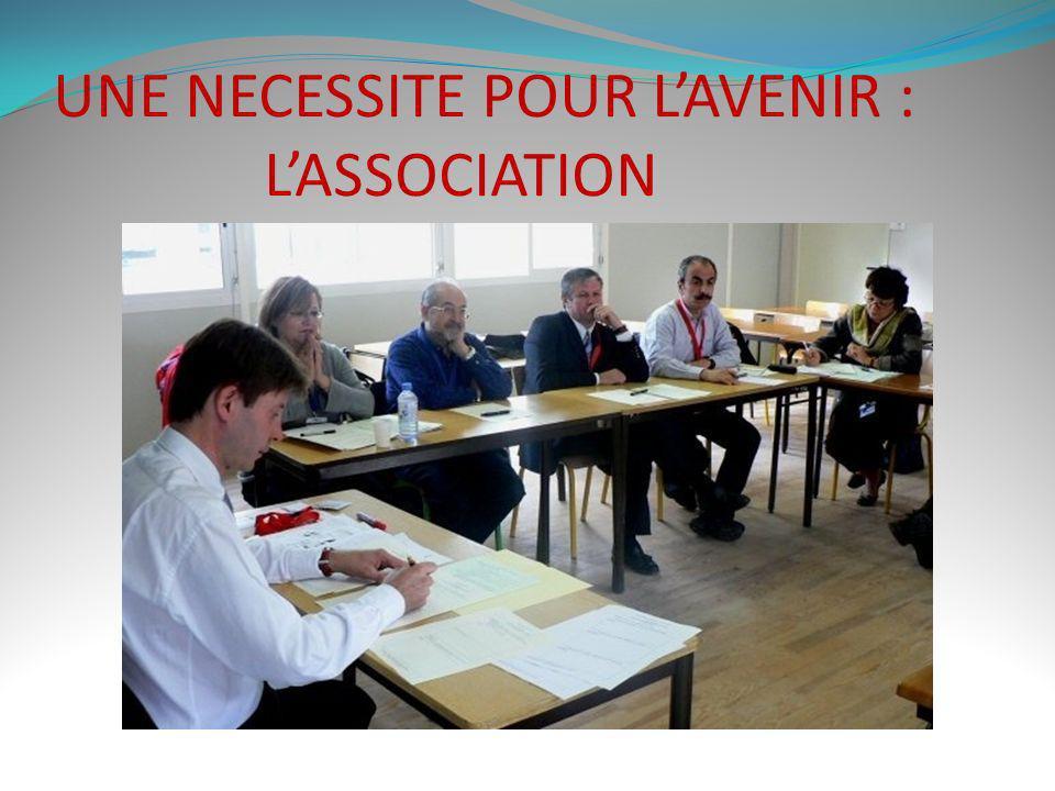 UNE NECESSITE POUR LAVENIR : LASSOCIATION