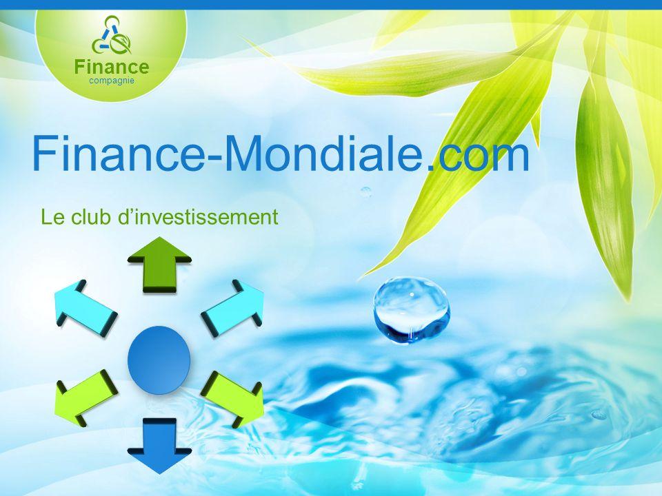 Finance compagnie Nos différents plans dinvestissement Finance–Mondiale.com vous apporte un revenu en fonction de vos moyens.