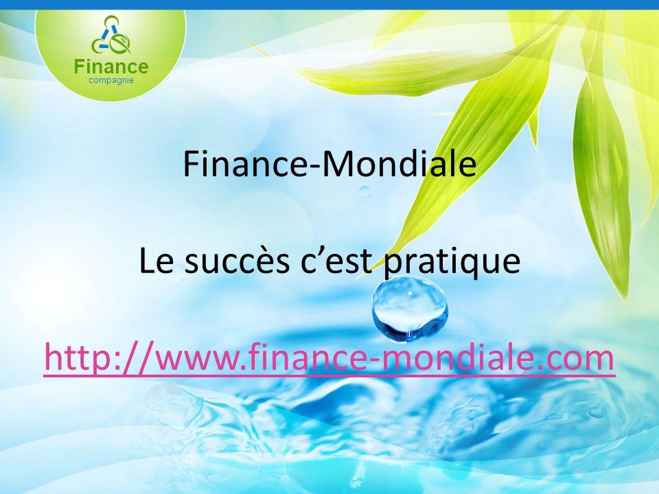 Finance compagnie Finance-Mondiale Le succès cest pratique http://www.finance-mondiale.com http://www.finance-mondiale.com