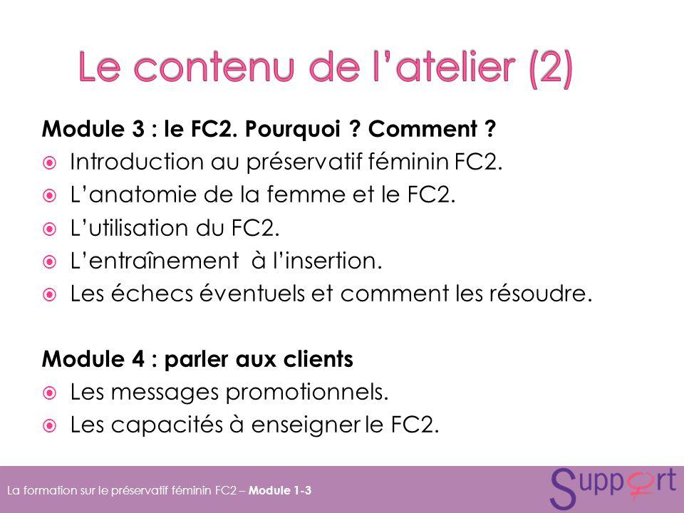 Module 3 : le FC2.Pourquoi . Comment . Introduction au préservatif féminin FC2.