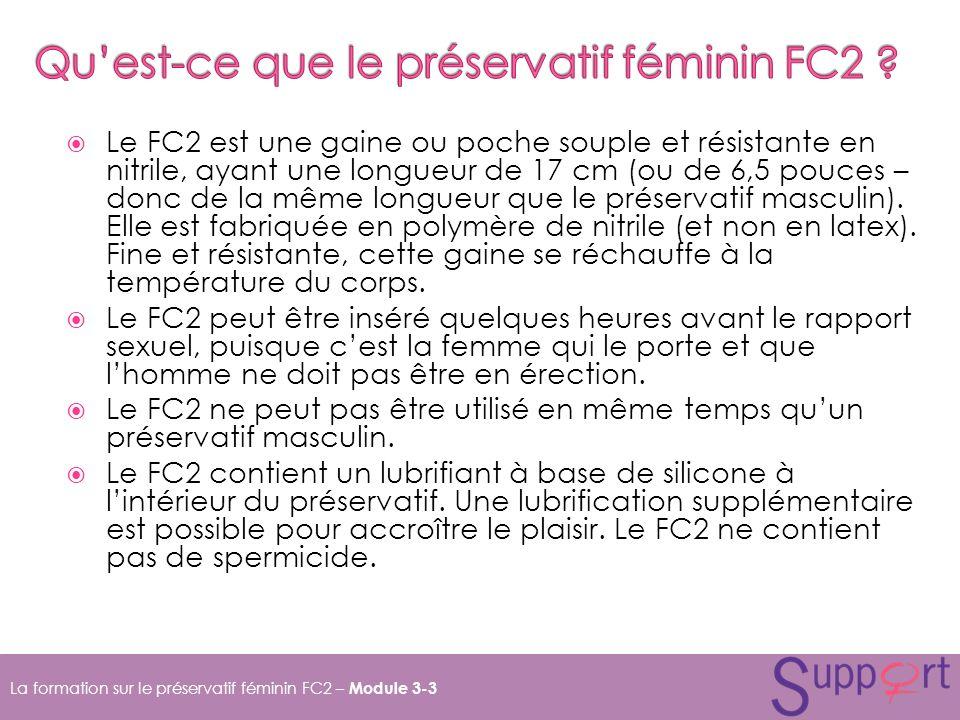 Le FC2 est une gaine ou poche souple et résistante en nitrile, ayant une longueur de 17 cm (ou de 6,5 pouces – donc de la même longueur que le préservatif masculin).