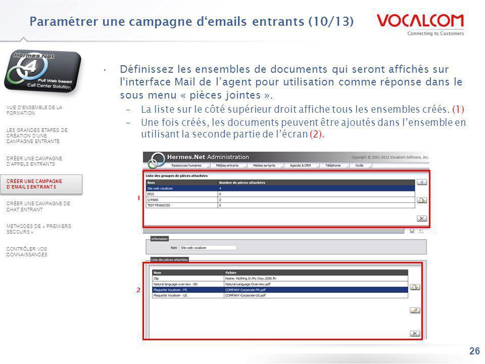 26 Définissez les ensembles de documents qui seront affichés sur l'interface Mail de lagent pour utilisation comme réponse dans le sous menu « pièces