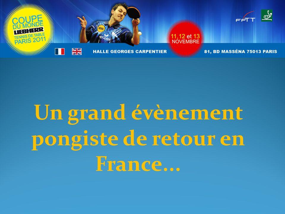 Un grand évènement pongiste de retour en France...