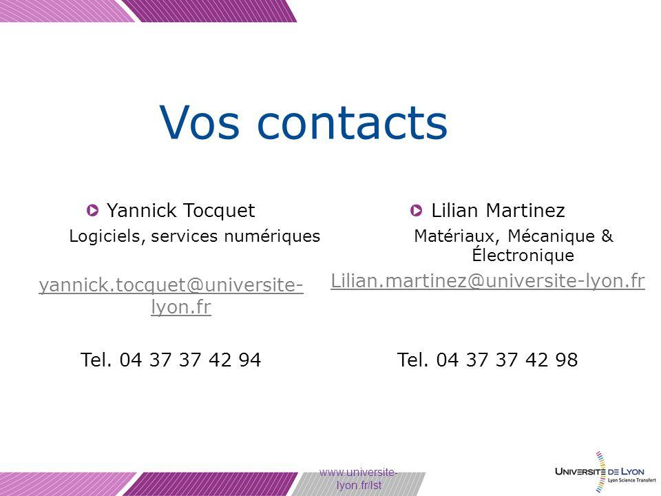 www.universite- lyon.fr/lst Vos contacts Yannick Tocquet Logiciels, services numériques yannick.tocquet@universite- lyon.fr Tel. 04 37 37 42 94 Lilian