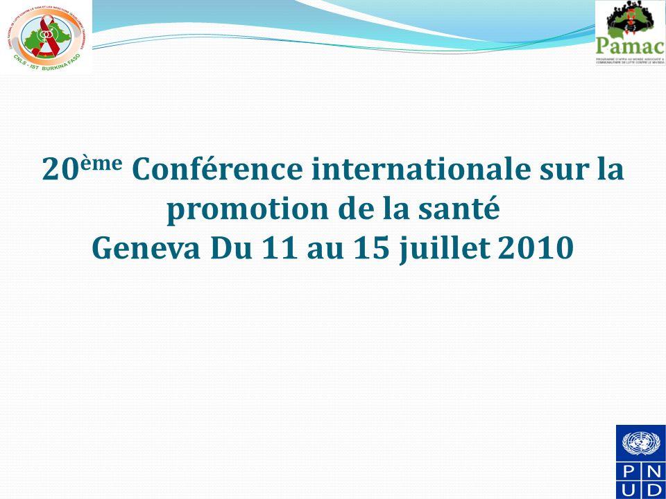 20 ème Conférence internationale sur la promotion de la santé Geneva Du 11 au 15 juillet 2010