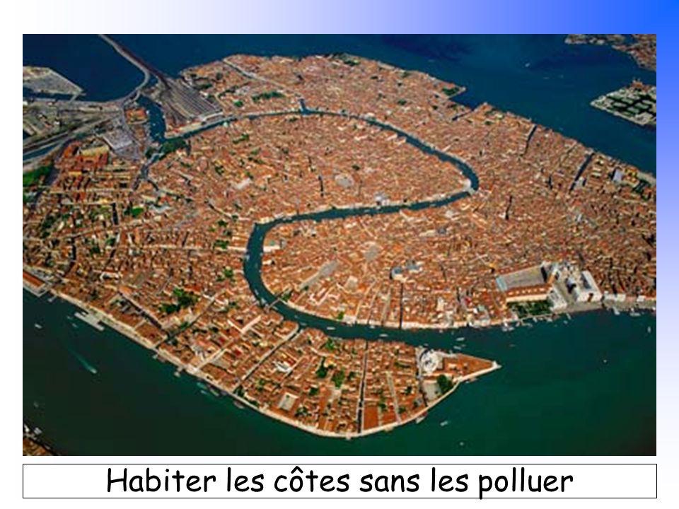 B. Pajot - mars 2007 Habiter les côtes sans les polluer