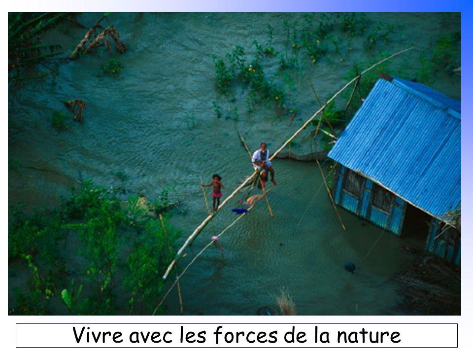 B. Pajot - mars 2007 Vivre avec les forces de la nature