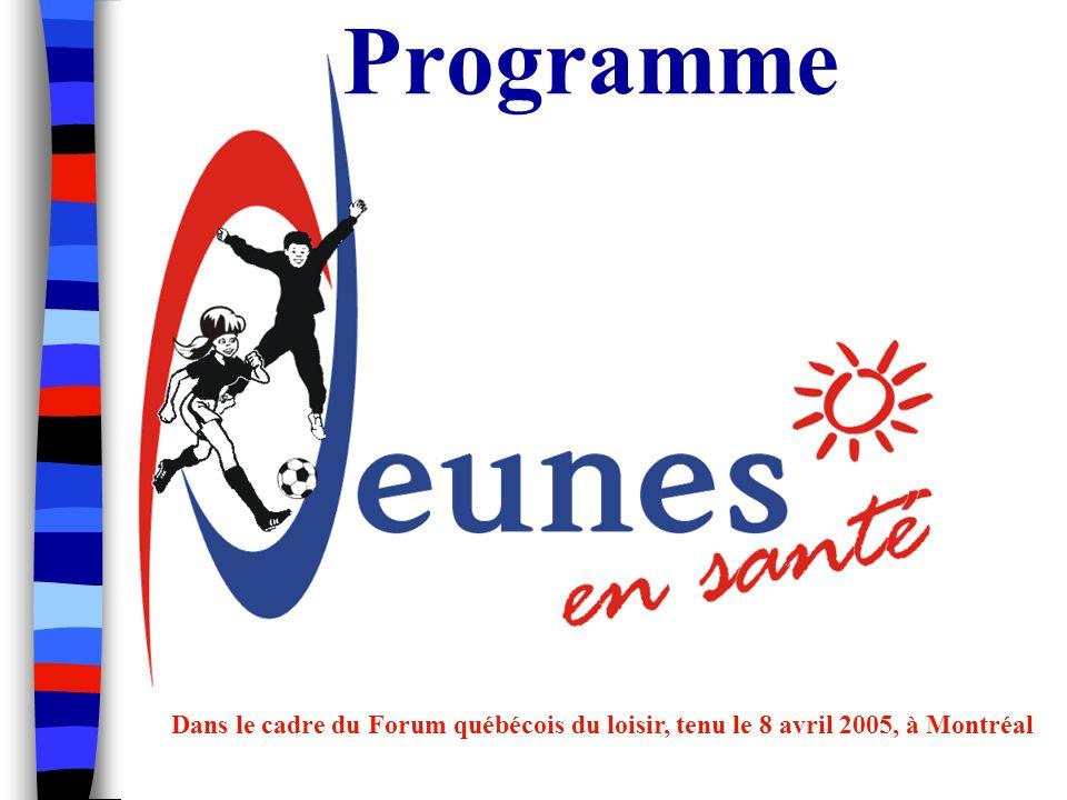 Programme Dans le cadre du Forum québécois du loisir, tenu le 8 avril 2005, à Montréal