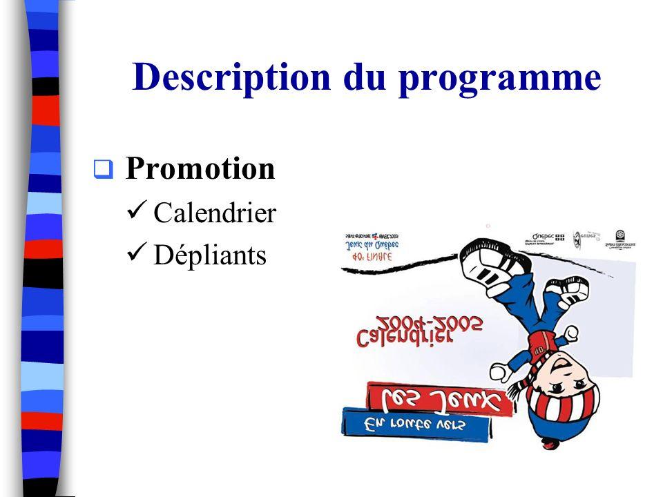 Description du programme Promotion Calendrier Dépliants