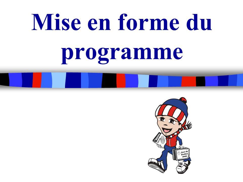Mise en forme du programme