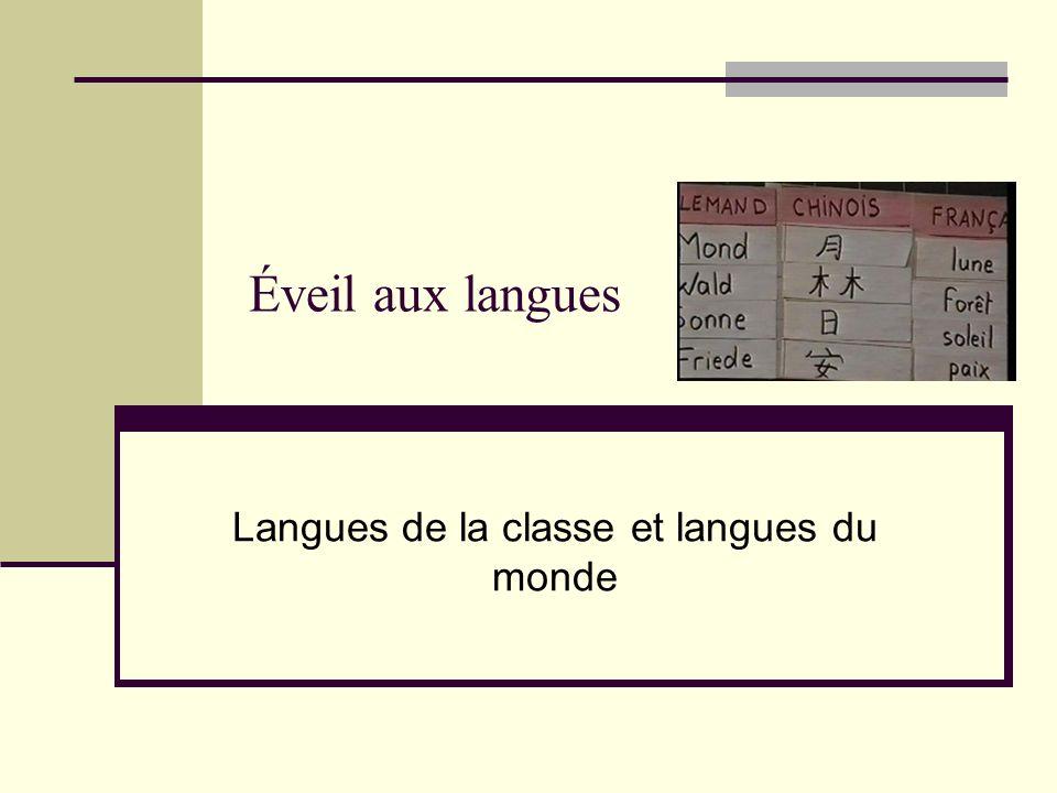 Éveil aux langues Langues de la classe et langues du monde
