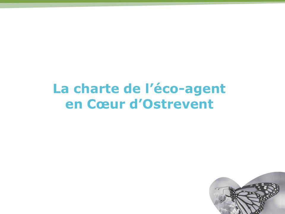 La charte de léco-agent en Cœur dOstrevent