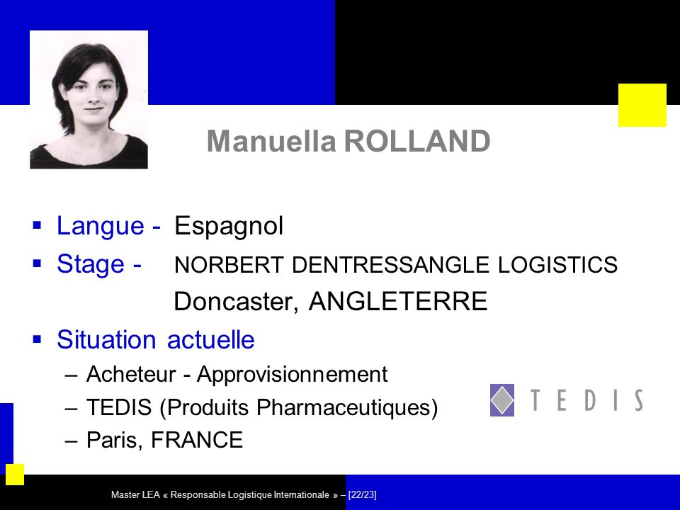 Master LEA « Responsable Logistique Internationale » – [22/23] Manuella ROLLAND Langue - Espagnol Stage - NORBERT DENTRESSANGLE LOGISTICS Doncaster, A