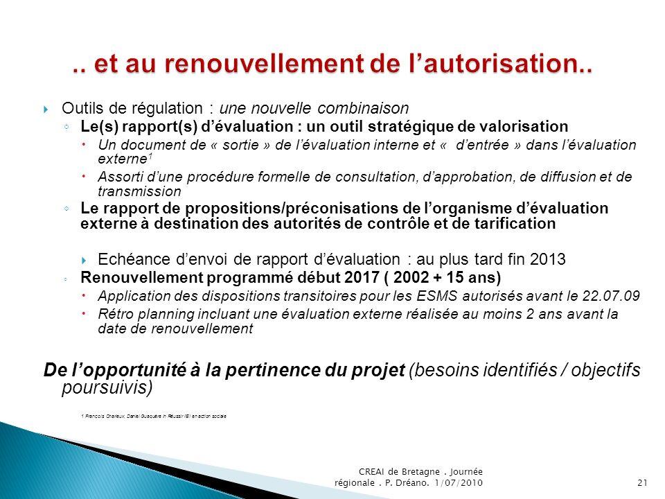 Outils de régulation : une nouvelle combinaison Le(s) rapport(s) dévaluation : un outil stratégique de valorisation Un document de « sortie » de léval