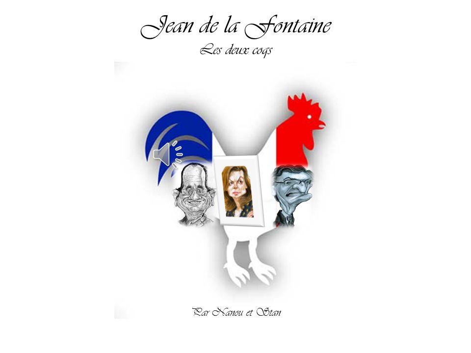 Jean de la Fontaine Les deux coqs Par Nanou et Stan