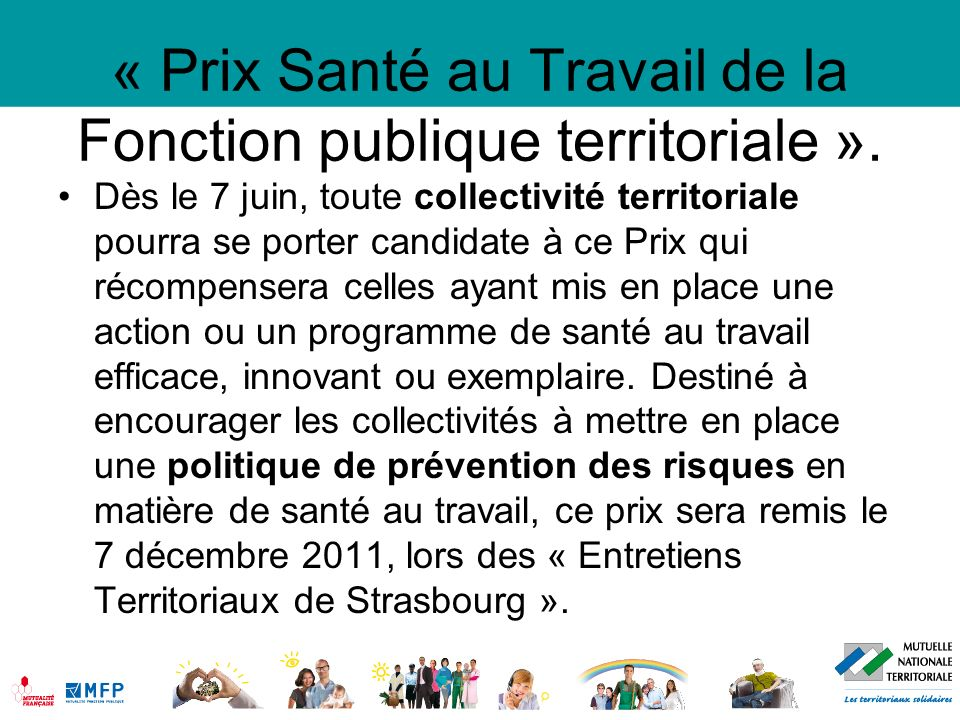 « Prix Santé au Travail de la Fonction publique territoriale ». Dès le 7 juin, toute collectivité territoriale pourra se porter candidate à ce Prix qu