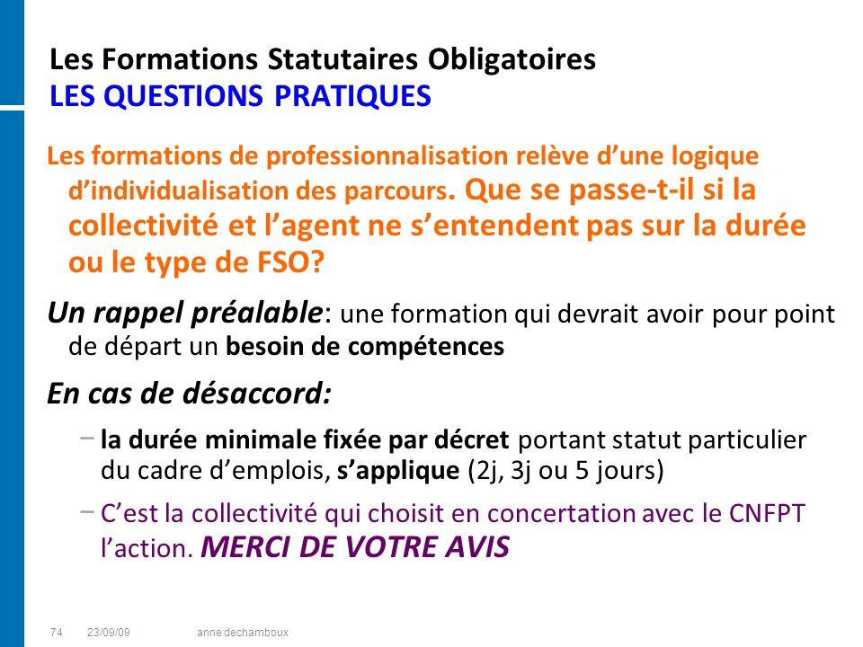 Les Formations Statutaires Obligatoires LES QUESTIONS PRATIQUES Les formations de professionnalisation relève dune logique dindividualisation des parc