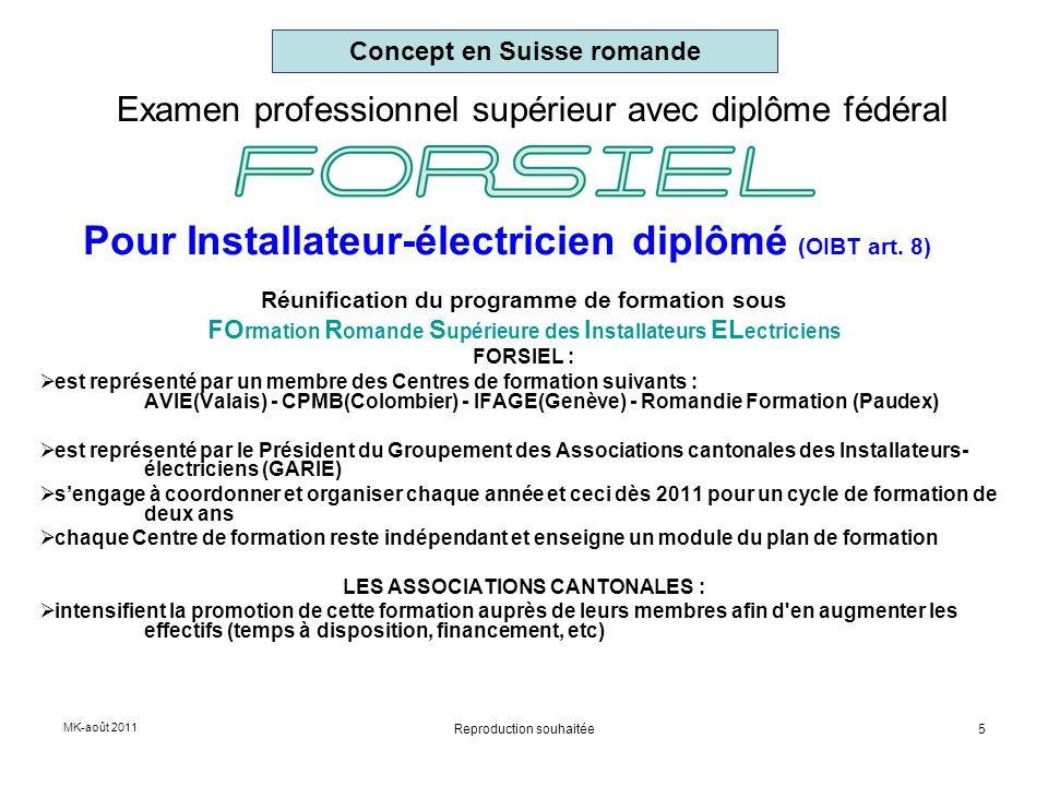 Examen professionnel supérieur avec diplôme fédéral Réunification du programme de formation sous FO rmation R omande S upérieure des I nstallateurs EL